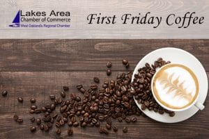 Frist Friday Coffee - Lakes Area Chamber of Commerce