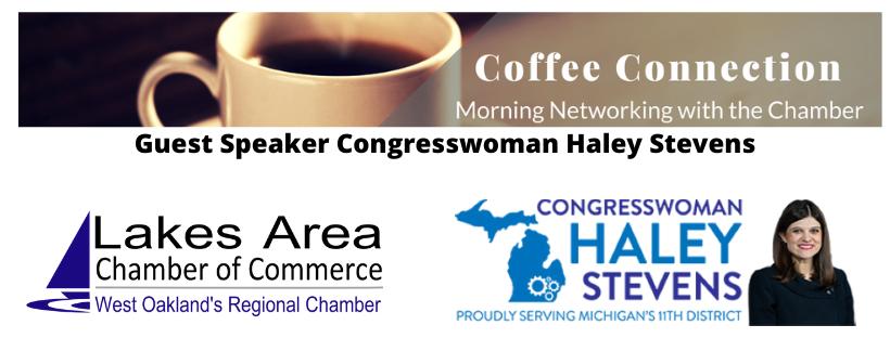 Virtual 1st Friday Coffee Connect w/ Guest Speaker Congresswoman Haley Stevens